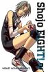 Shojo FIGHT!, Vols. 1-2